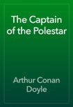 The Captain of the Polestar book summary, reviews and downlod