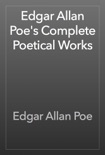 Edgar Allan Poe's Complete Poetical Works book summary, reviews and download