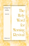 The Holy Word for Morning Revival - Crystallization-study of Exodus Volume 1 book summary, reviews and downlod