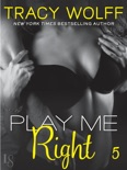 Play Me #5: Play Me Right book summary, reviews and downlod