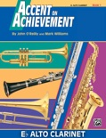 Accent on Achievement: E-Flat Alto Clarinet, Book 1 book summary, reviews and download