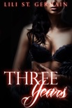 Three Years (Gypsy Brothers, #5) book summary, reviews and downlod