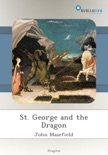 St. George and the Dragon book summary, reviews and downlod