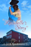 Rosabelle's Story (An Amish Fairly Tale - Novelette 2) book summary, reviews and downlod