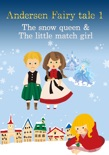 Andersen Fairy tale 1(The snow queen & The little match girl) book summary, reviews and downlod