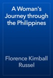 A Woman's Journey through the Philippines book summary, reviews and download