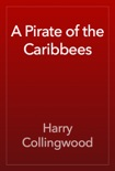 A Pirate of the Caribbees book summary, reviews and download