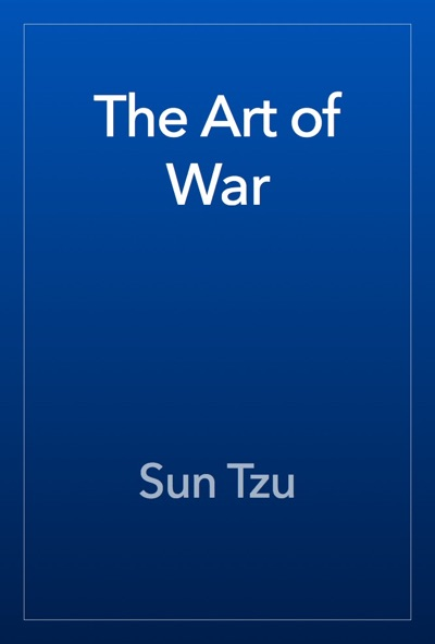 The Art of War by Sun Tzu Book Summary, Reviews and E-Book Download