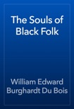 The Souls of Black Folk book summary, reviews and download