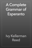 A Complete Grammar of Esperanto e-book
