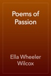 Poems of Passion book summary, reviews and download