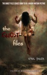 The Ghost Files book summary, reviews and downlod