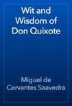 Wit and Wisdom of Don Quixote book summary, reviews and downlod