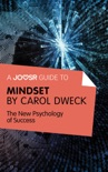 A Joosr Guide to... Mindset by Carol Dweck book summary, reviews and downlod