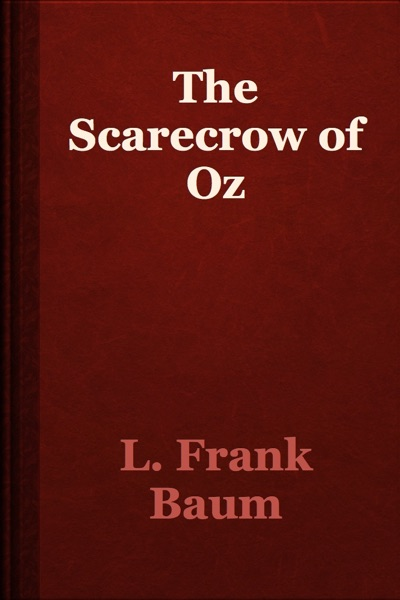 The Scarecrow of Oz by L. Frank Baum Book Summary, Reviews and E-Book Download