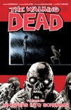 The Walking Dead Vol. 23: Whispers into Screams book summary, reviews and downlod