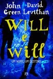Will e Will book summary, reviews and downlod