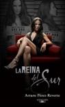 La Reina del Sur resumen del libro