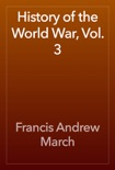 History of the World War, Vol. 3 book summary, reviews and download