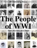 The People of WWI book summary, reviews and download
