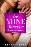 Be Mine Forever book summary, reviews and downlod