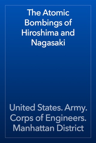 The Atomic Bombings of Hiroshima and Nagasaki by Public Domain book summary, reviews and downlod