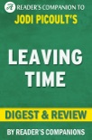 Leaving Time by Jodi Picoult I Digest & Review book summary, reviews and downlod