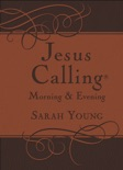 Jesus Calling Morning and Evening, with Scripture references book summary, reviews and downlod