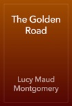 The Golden Road book summary, reviews and download