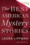 The Best American Mystery Stories 2014 book summary, reviews and downlod