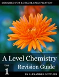 A Level Chemistry Unit 1 Revision Guide book summary, reviews and download