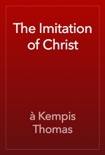 The Imitation of Christ book summary, reviews and download