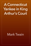 A Connecticut Yankee in King Arthur's Court book summary, reviews and downlod