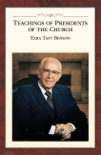 Teachings of Presidents of the Church: Ezra Taft Benson book summary, reviews and downlod