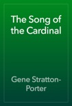 The Song of the Cardinal book summary, reviews and download
