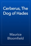 Cerberus, The Dog of Hades book summary, reviews and download