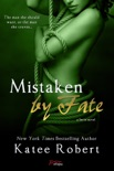Mistaken by Fate book summary, reviews and downlod