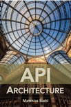 API Architecture book summary, reviews and download