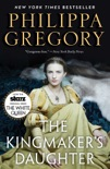 The Kingmaker's Daughter book summary, reviews and downlod
