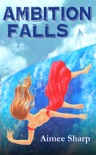 Ambition Falls book summary, reviews and download