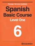 FSI Spanish Basic Course 6