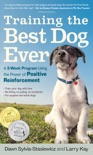 Training the Best Dog Ever book summary, reviews and download