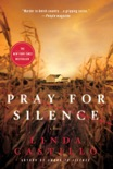 Pray for Silence book summary, reviews and download