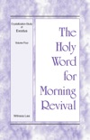The Holy Word for Morning Revival - Crystallization-study of Exodus Volume 4 book summary, reviews and downlod