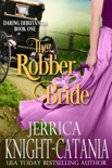 The Robber Bride (Regency Historical Romance) book summary, reviews and download
