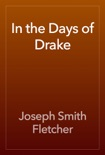 In the Days of Drake book summary, reviews and download