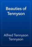 Beauties of Tennyson book summary, reviews and download