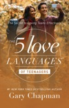 The 5 Love Languages of Teenagers book summary, reviews and downlod