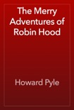 The Merry Adventures of Robin Hood book summary, reviews and download