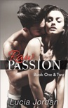 Raw Passion Book One & Two book summary, reviews and download
